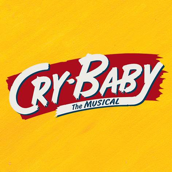 Cry Baby - The Musical