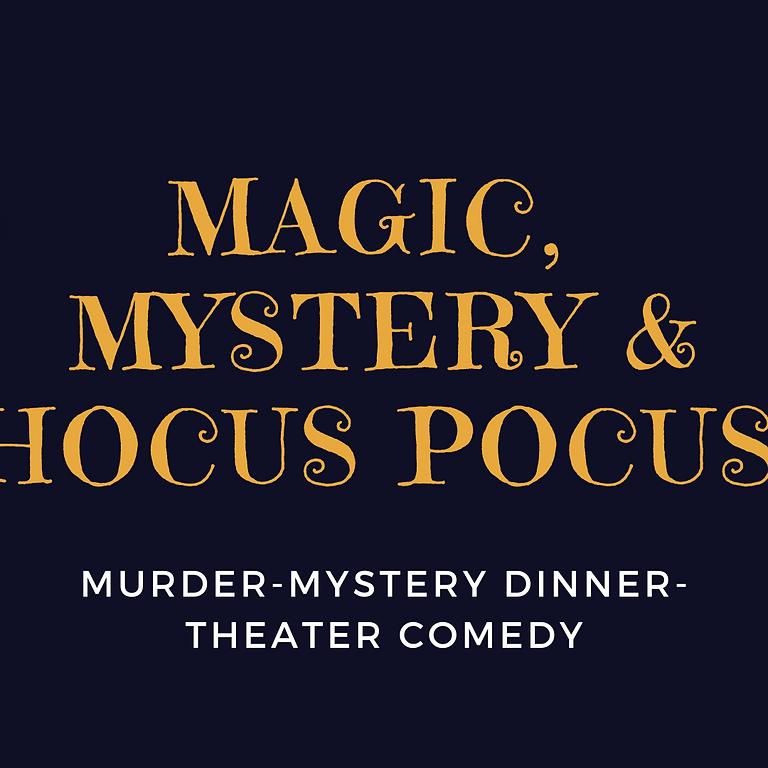 Magic, Mystery & Hocus Pocus!