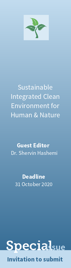 """Special Issue """"Sustainable Integrated Clean Environment for Human & Nature"""""""