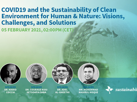 Free Webinar: COVID-19 and the Sustainability of Clean Environment for Human & Nature