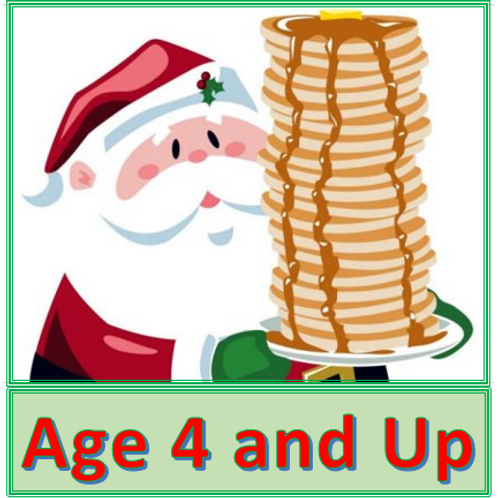 Pancakes with Santa -- Ages 4 and Up