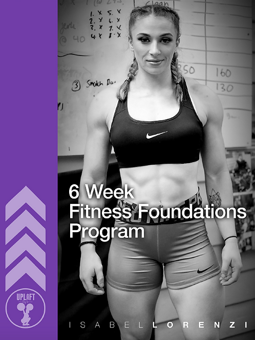 Fitness Foundation - 6 Week Home Program