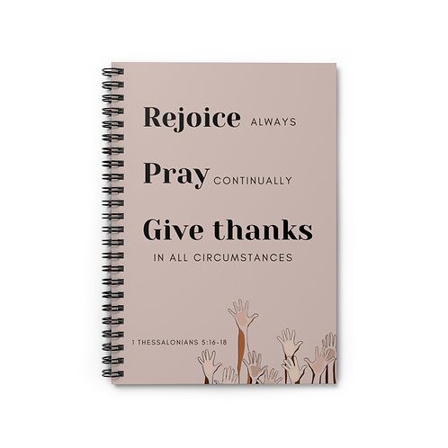 Rejoice Always & Pray Continually Spiral Notebook - Ruled Line