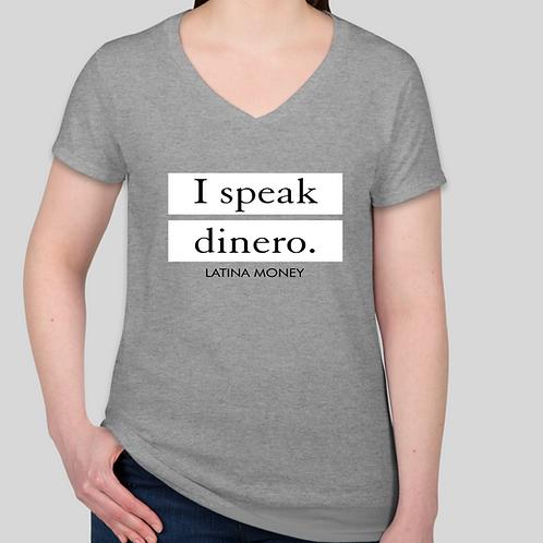 Latina Money Signature I Speak Dinero V-Neck T-shirt