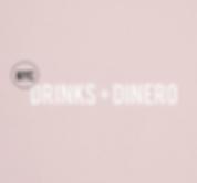 Drinks + Dinero NYC