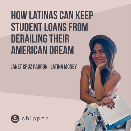 How Latinas Can Keep Student Loans From Derailing Their American Dream