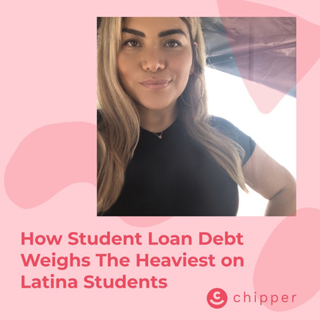 How Student Loan Debt Weighs The Heaviest on Latina Students