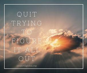 Quit Trying.jpg