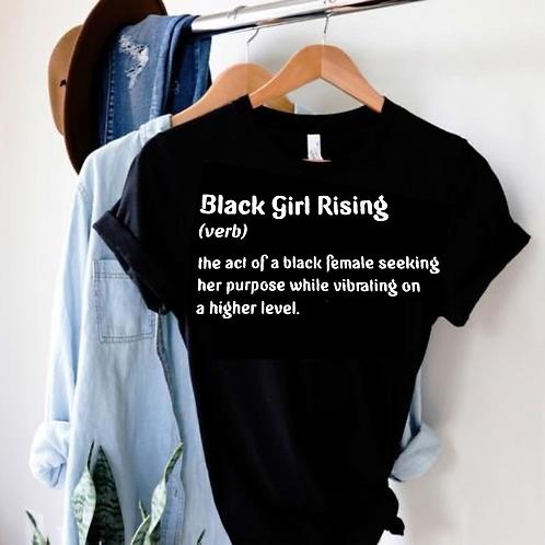 Black Girl Rising Definition Tee