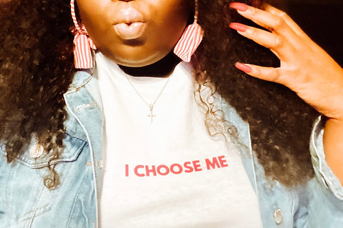 I Choose Me Tee