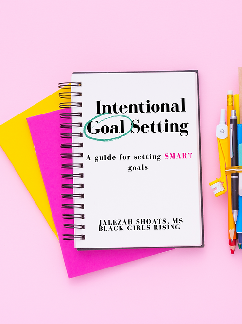Intentional Goal Setting Guide