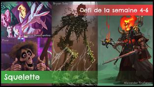 Défi de la semaine 4-6 : Squelette