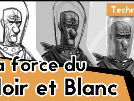 La force du noir et blanc