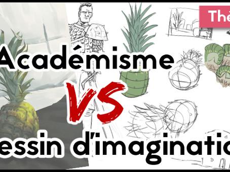Académisme vs Dessin d'imagination