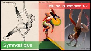 Défi de la semaine 4-7 : Gymnastique