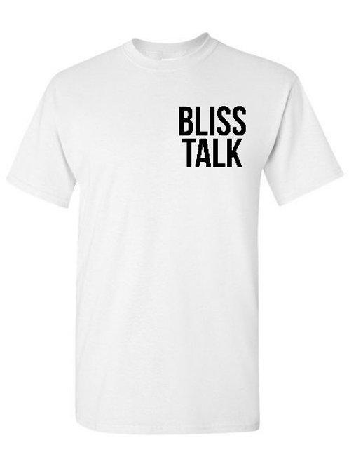White Bliss Talk T-Shirt
