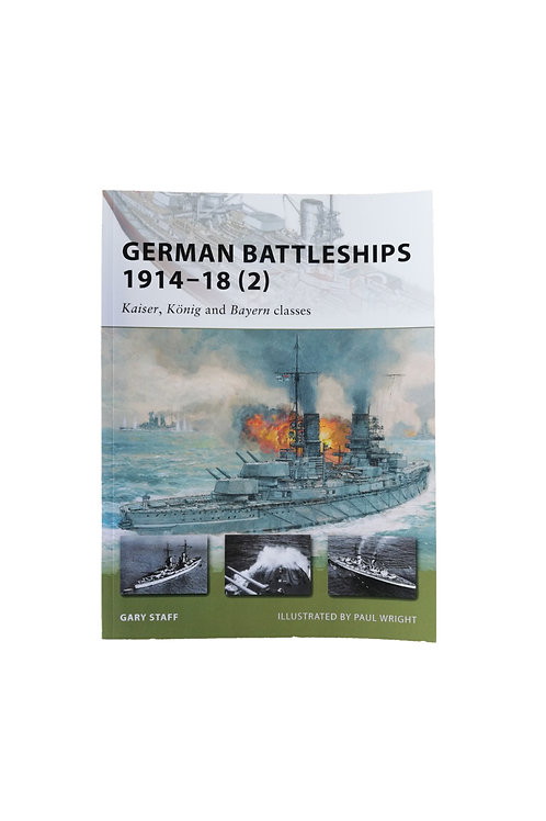 Gary Staff - German Battleships 1914-18(2)