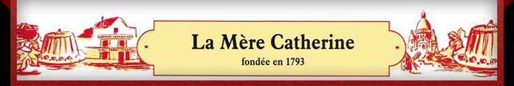 La mére Catherine (France)