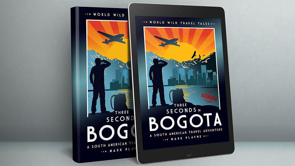 3 Seconds in Bogotá - EBOOK