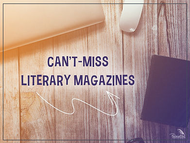 A List of Can't-Miss Literary Magazines