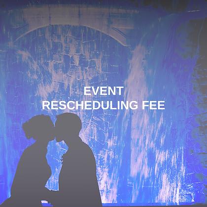 Event Rescheduling Fee
