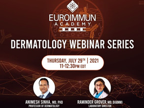 Dr. Raminder Grover Presents Autoimmune Blistering Skin Diseases EUROIMMUN Academy Webinar