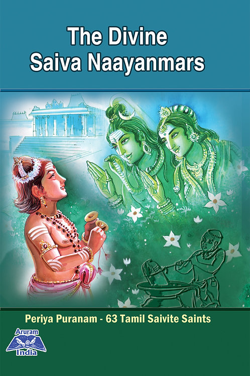 The Divine Saiva Nayanmars-English Version Of Our Tamil Book