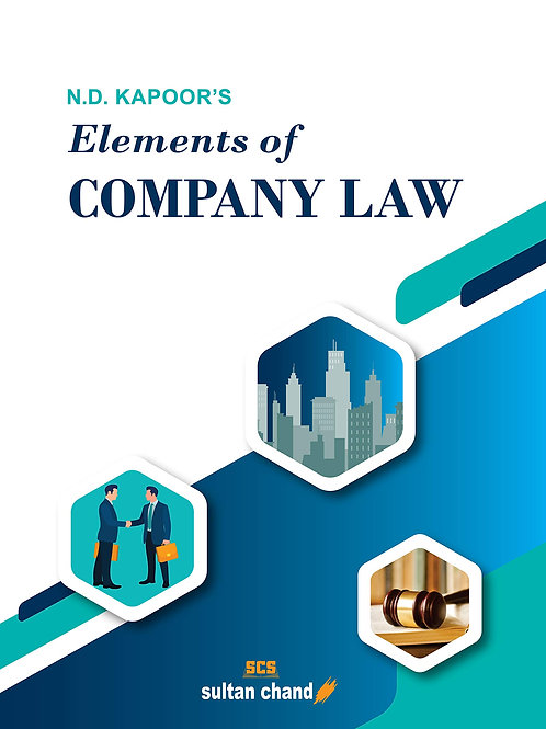 Elements of Company Law - N.D.Kapoor