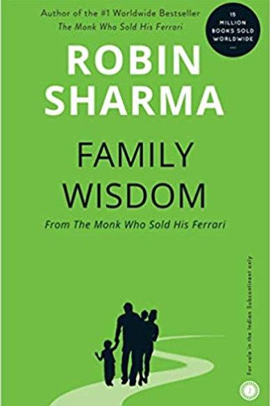Family Wisdom - Robin Sharma
