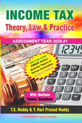 Income Tax Theory, Law & Practice - T.S.Reddy Y.Hari Prasad