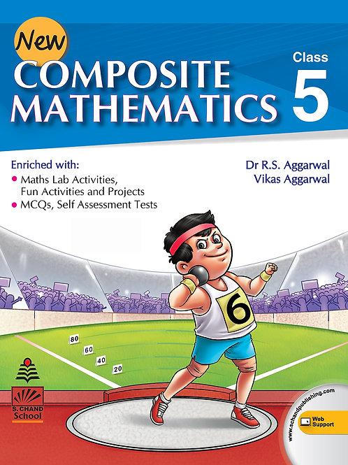 Composite Mathematics Class 5 - S.Chand
