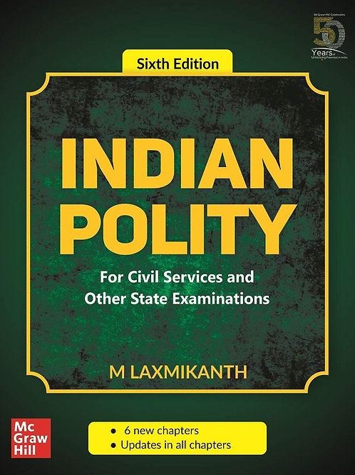 Indian Polity (6th Edition) - M Laxmikanth