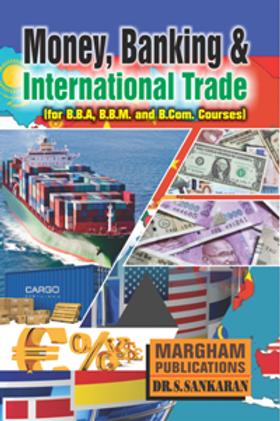 Money, Banking and International Trade - Dr.S.Sankaran