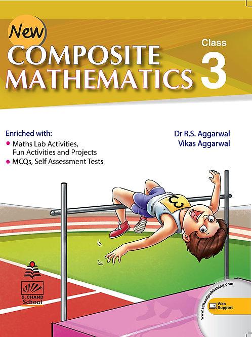 Composite Mathematics Class 3 - S.Chand