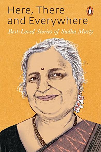 Here, There & Everywhere- Sudha Murty