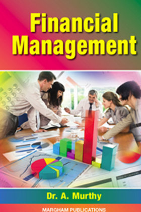 Financial Management - Dr. A.Murthy