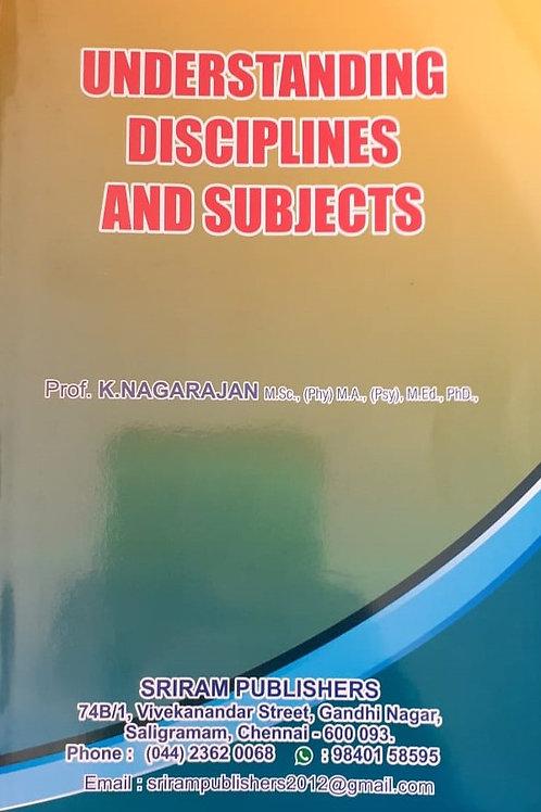 Understadning Disciplines & Subjects - K.Nagarajan