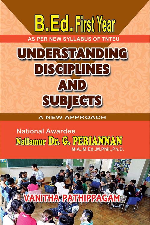 Understadning Disciplines & Subjects - G.Periannan