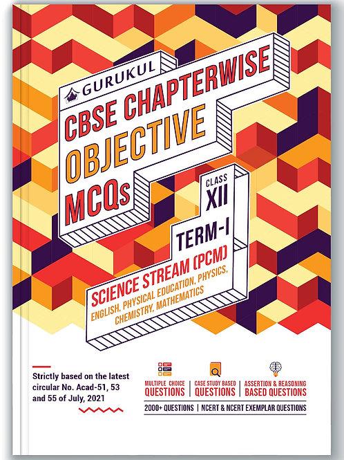 Gurukul CBSE Chapterwise Objective Class 12 (PCM) 1 Term 1