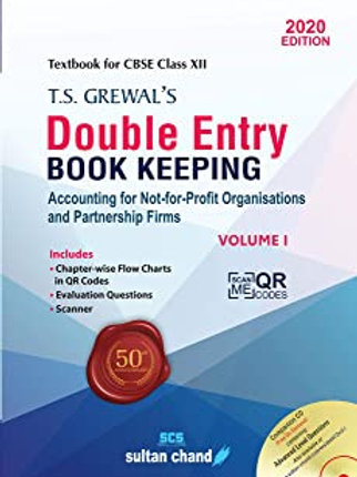 Double Entry Book Keeping Class XII Volume 1 - T.S.Grewal