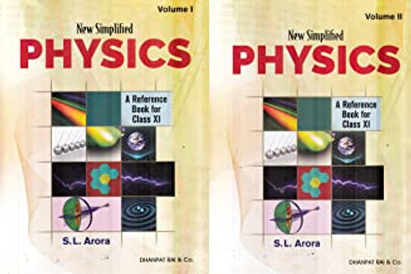 New Simplified Physics Class XI - S.L.Arora (2020-21)