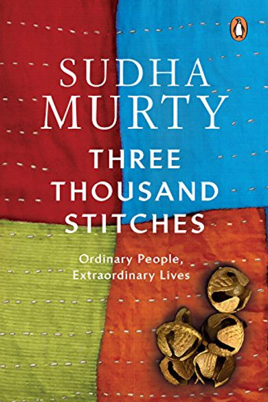 Three Thousand Stitches - Sudha Murty