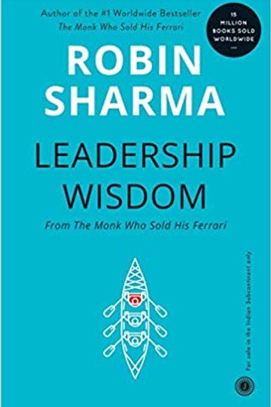 Leadership Wisdom - Robin Sharma