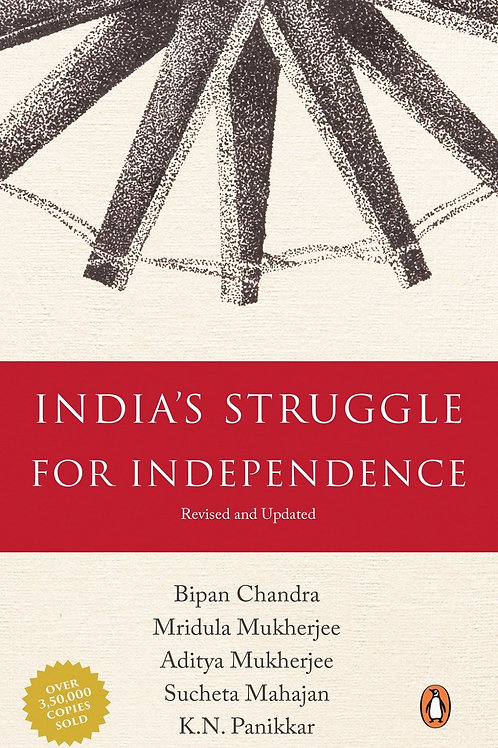 India's Struggle for Independence  - Bipan Chandra