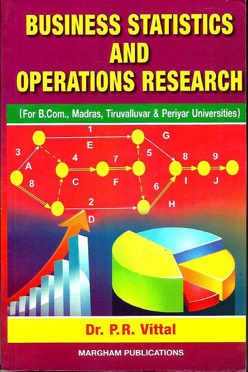 Business Statistics & Operation Research - P.R.Vittal