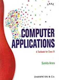 Computer Applications Class 9 - Sumita Arora