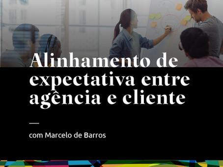 diálogos #6 - Alinhamento de expectativa entre agência e cliente