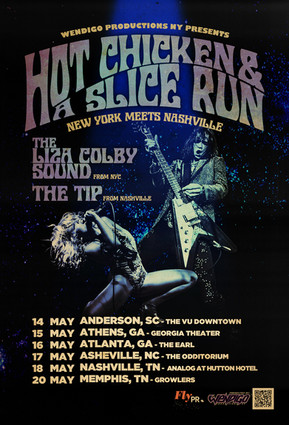 "LIZA COLBY SOUND / THE TIP ""Hot Chicken & A Slice Run"" Tour poster"