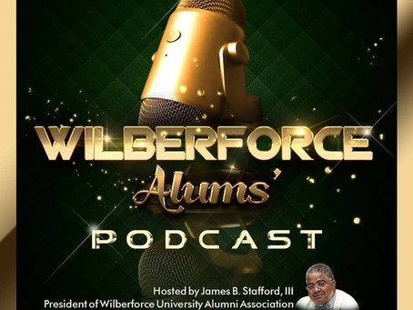 Wilberforce Alums' Podcast Episode 4