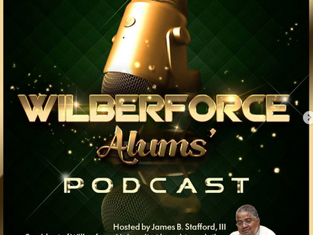 Wilberforce Alums' Podcast Episode 3